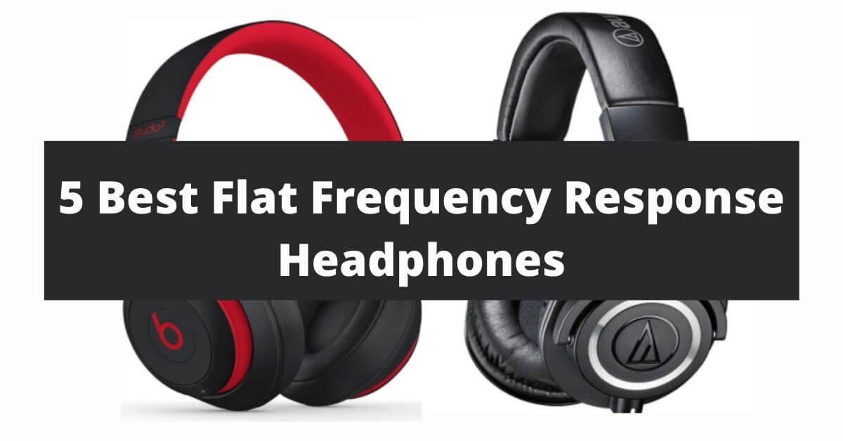 Best-Flat-Frequency-Response-Headphones