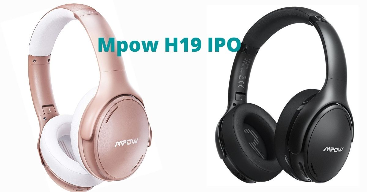 Mpow H19 IPO